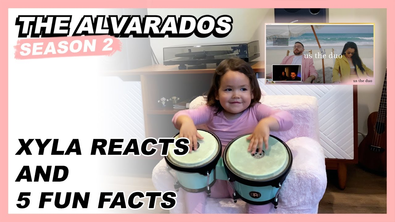 Xyla Reacts and 5 Fun Facts - The Alvarados