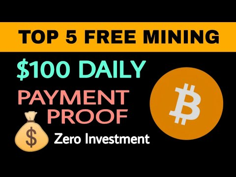 Top 5 Free Bitcoin Mining Sites Payment Proof | How To Earn Free Bitcoin 2019