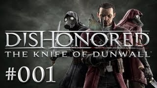Dishonored DLC: The Knife of Dunwall playthrough [Elite/Stealth/Nonlethal] #001 Lets Play Dishonored
