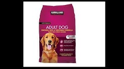 Costco Kirkland Signature Adult Formula Chicken, Rice and Vegetable Dog Food REVIEW