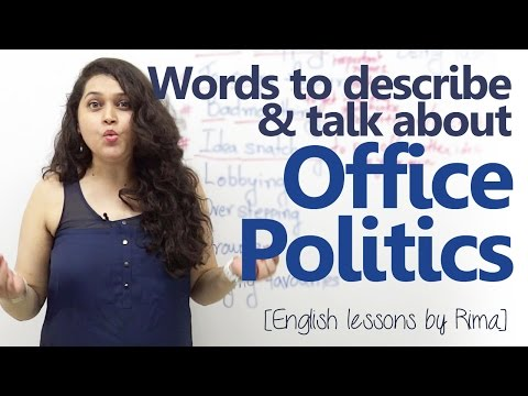 Business English lesson - Words to talk about office politics - Improve your English speaking
