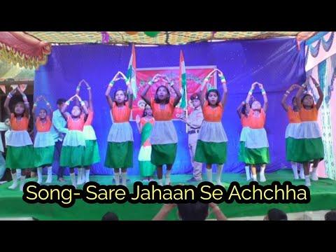 Sare jahan se achchha ( best Patriotic song ) Stage performance