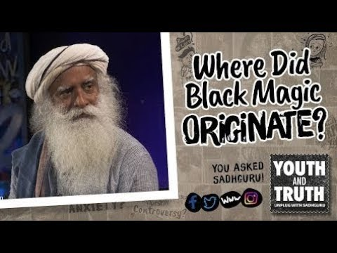 Where Did Black Magic Originate - #UnplugWithSadhguru - Spiritual Life