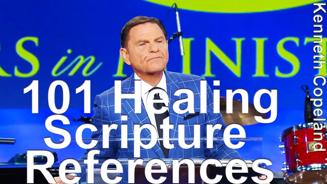 101 Healing Scripture References - Kenneth Copeland reads from Keith  Moore's