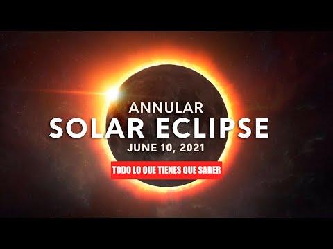 ECLIPSE SOLAR ANULAR| ANILLO DE FUEGO 10 de JUNIO 2021