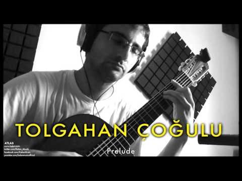 Tolgahan Çoğulu - Prelude [Atlas © 2012 Kalan Müzik ]