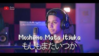 Gambar cover MOSHIMO MATA ITSUKA 【 もしもまたいつか 】(Mungkin Nanti) - Ariel Noah ft. Ariel Nidji | cover by Ilhamy Ahmad