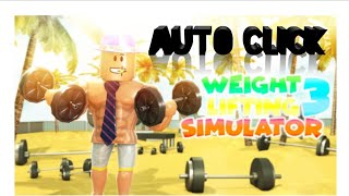 [Auto Train] [Auto Click] on Roblox weight lifting simulator 3