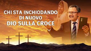 """Film cristiano """"Chi sta inchiodando di nuovo Dio sulla croce"""" – Trailer ufficiale italiano"""