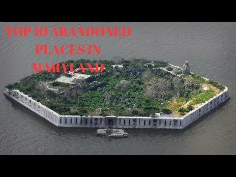 TOP 10 ABANDONED PLACES IN MARYLAND