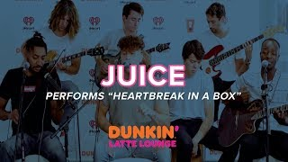 Juice Performs 'Heartbreak in a Box' Live | DLL