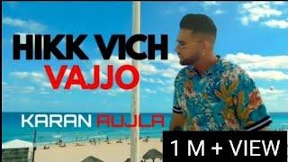 hikk-vich-vajjo-karan-aujla-deep-jandu-latest-punjabi-song-2019