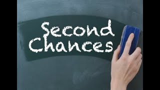 Second Chances - Living with regret and guilt? Learn how to focus and look forward to what's ahead!
