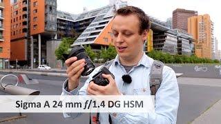 Sigma A 24 mm f/1.4 DG HSM - Die neue 24-mm-Referenz im Test [Deutsch]