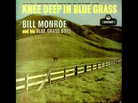 Bill Monroe and his Blue Grass Boys   08   I'm Sitting On Top Of The World