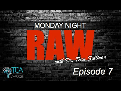 Download Monday Night Raw with Dr. Dan Sullivan - Episode 7