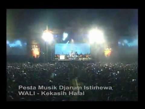 Pesta Musik Djarum Istimewa ( Wali - Kekasih Halal )
