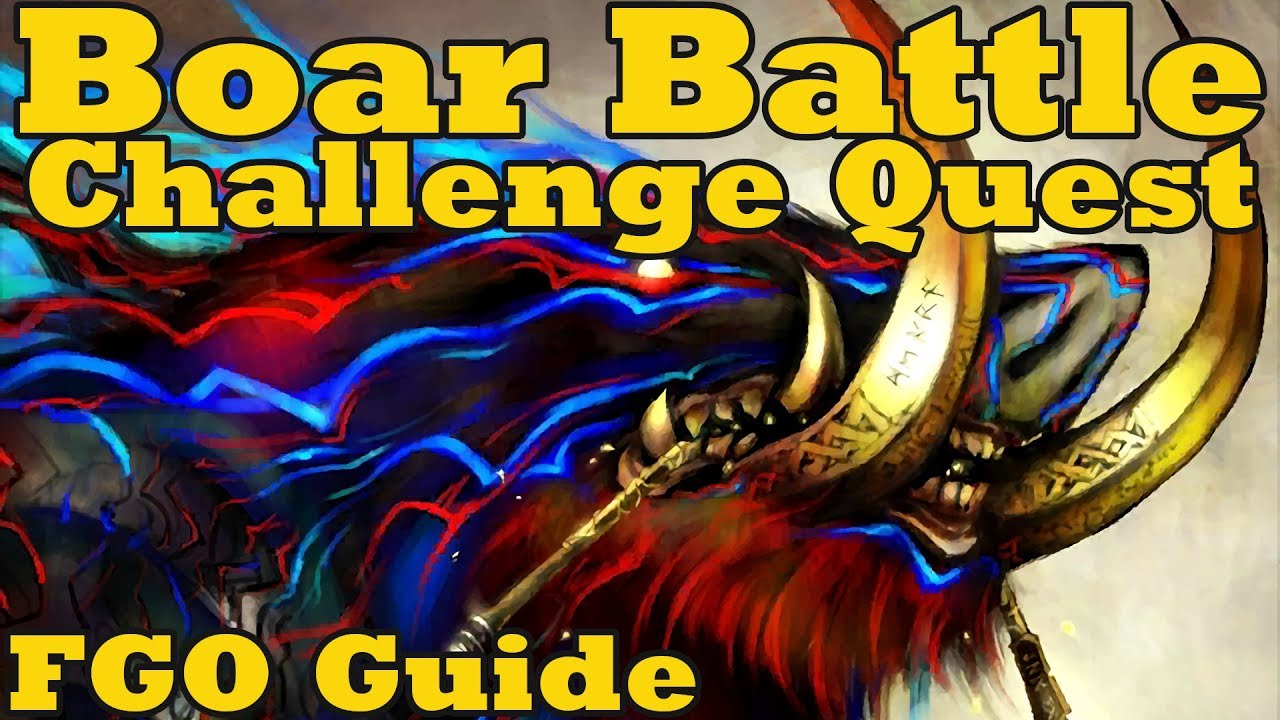 Repeat Event Guide: Boar Battle Challenge Quest - FGO by