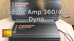 Coustic Amp 360 & Amp 460 Dyno!
