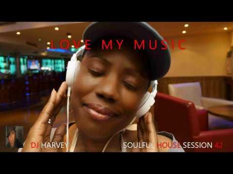 LOVE MY MUSIC         SOULFUL HOUSE MIX 42