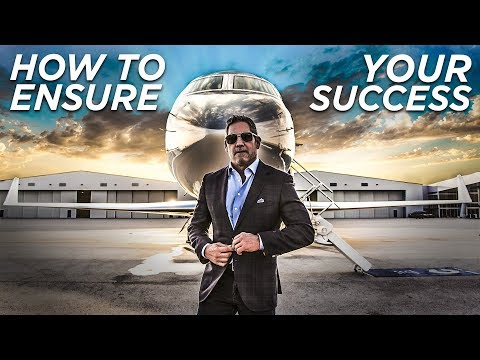 How to Ensure Your Success - Grant Cardone