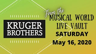 Musical World of the Kruger Brothers - Re-Broadcast -  5/16/20