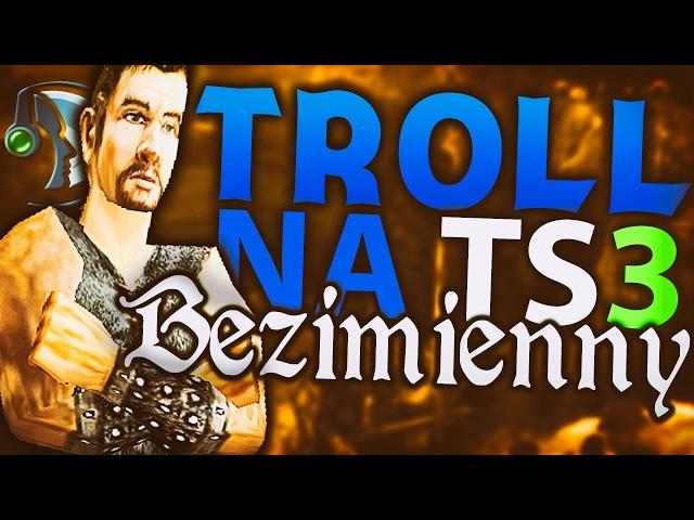 TROLL na TS #3 - Bezimienny rozdaję KIEŁBASĘ!