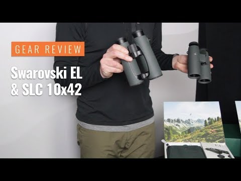 Gear Review: Swarovski EL And SLC 10x42 Binoculars