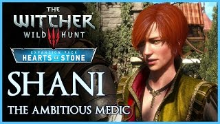 Video SHANI - The Ambitious Medic | Witcher 3 Wild Hunt: Hearts of Stone Expansion download MP3, 3GP, MP4, WEBM, AVI, FLV November 2017