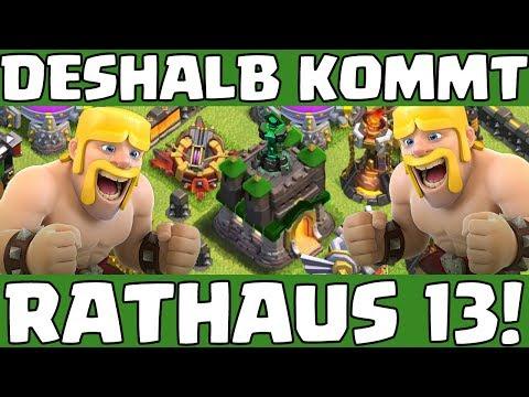 RATHAUS 13 In CLASH OF CLANS...darum Muss Es Kommen!
