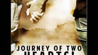 Journey Of Two Hearts! -will be cherished forever