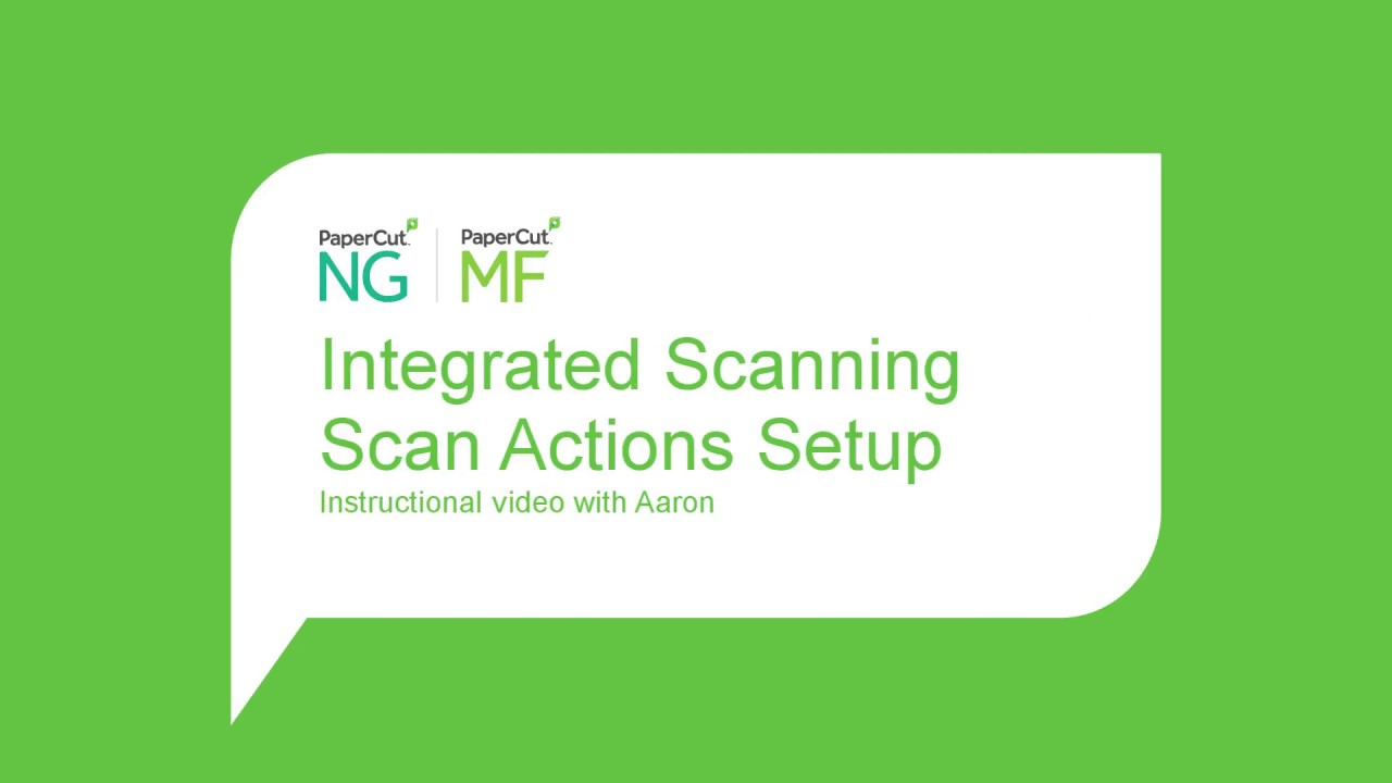 PaperCut MF Integrated Scanning