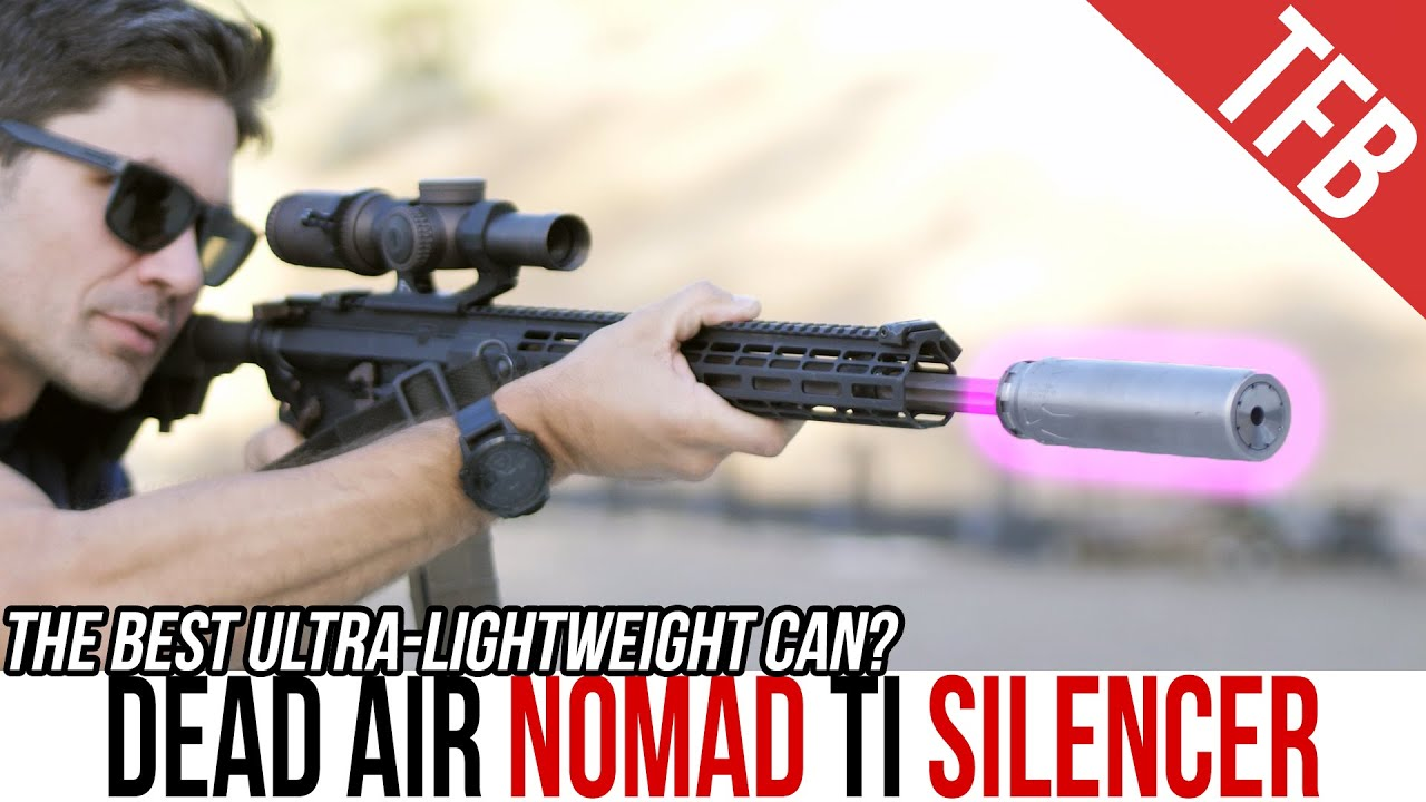 NEW Dead Air Nomad Titanium Reviewed at Thunder Ranch!