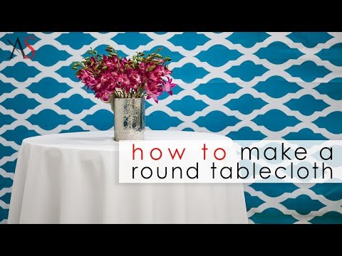How To Make A Round Tablecloth You