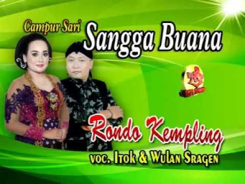 CAMPURSARI SANGGA BUANA- KEMPLING-ITOK feat WULANDARI