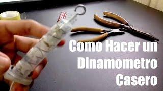 Como Hacer un Dinamometro