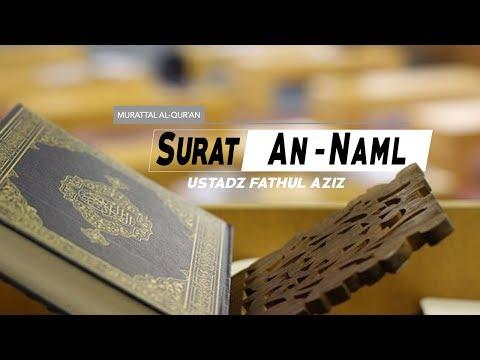 surat-an-naml---(027)---ayat-32-s/d-44---ustadz-fathul-aziz-lombok
