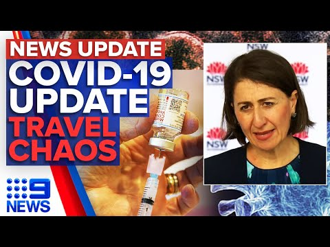 NSW COVID-19 update, Victoria's travel chaos | 9 News Australia thumbnail