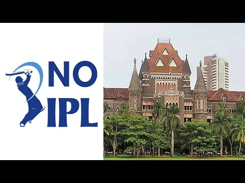 No IPL Matches in Maharashtra Bombay High Court Orders BCCI
