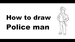 How to draw Police man full body cartoon drawing step by step