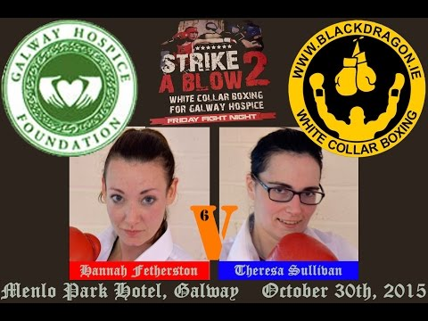 Fetherston v Sullivan, Strike A Blow 2 for Galway Hospice