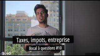Taxes, impots, entreprise Bocal à questions #10