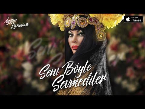 Aygün Kazımova - Seni böyle sevmediler (Türk version  2017, Official music video)