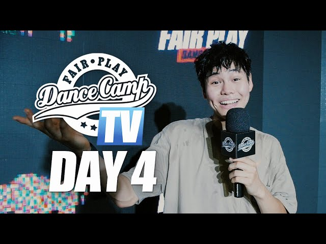 Fair Play Dance Camp 2019 | Day 4 [FAIR PLAY TV]