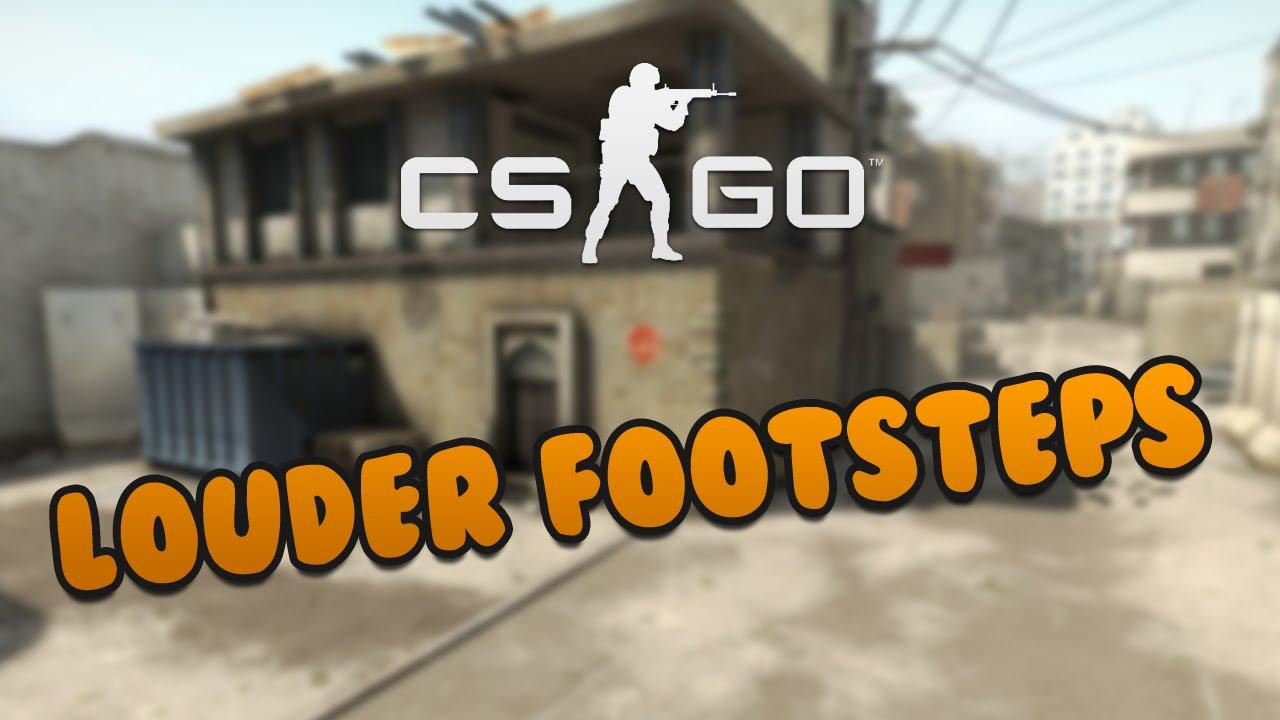 CS:GO Tips: Louder footsteps!