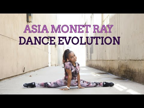 Asia Monet Ray Dance evolution