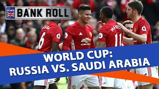 Russia vs Saudi Arabia | World Cup 2018 | Match Predictions & Free Picks