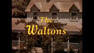 The Waltons 1972 - 1981 Opening and Closing Theme  (With Goodnight Snippet)