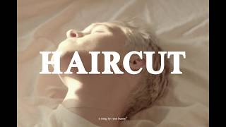 HAIRCUT - RYAN BEATTY
