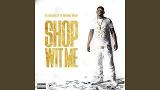 Shop Wit Me (feat. Money Man)